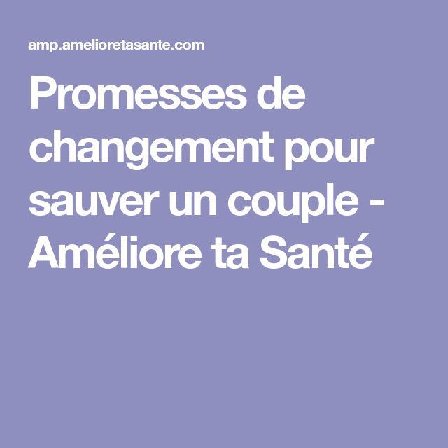 Promesses de changement pour sauver un couple - Améliore ta Santé