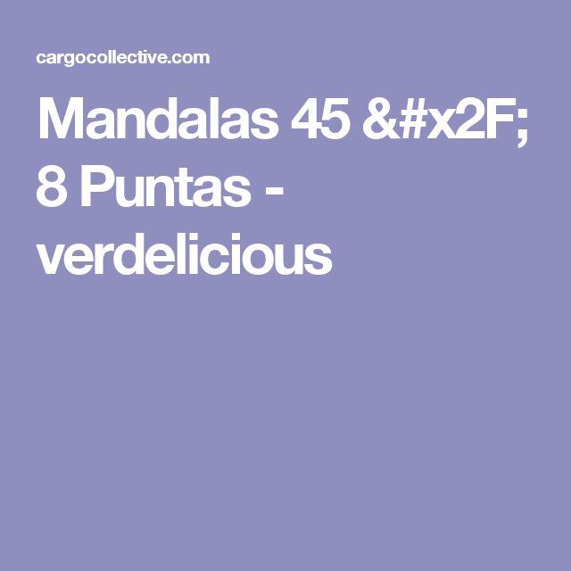 Mandalas 45 / 8 Puntas - verdelicious
