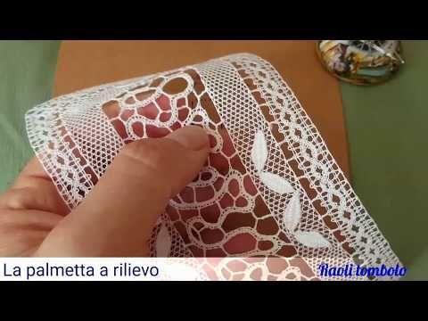 (6) Merletto a tombolo - La Palmetta a Rilievo - YouTube