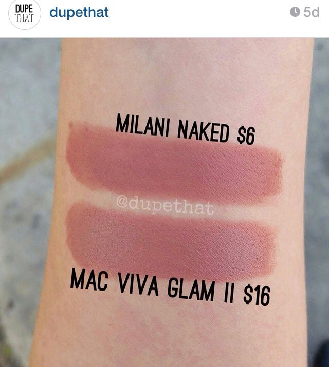 "Dupe for Mac Viva Glam II = Milani Naked, from ""dupethat"" on Instagram."