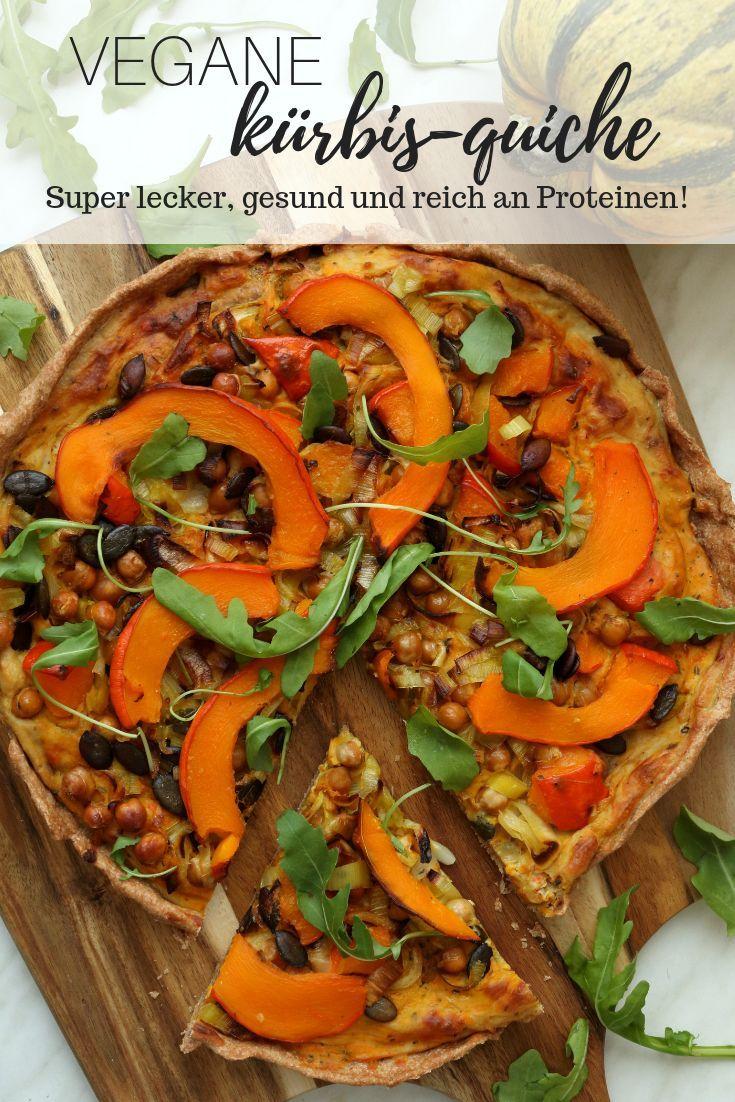 Vegane Kurbis Quiche Gesund Proteinreich The Soul Food Lover Kurbis Rezept Vegan Kurbis Rezepte Gesund Vegane Rezepte Gesund