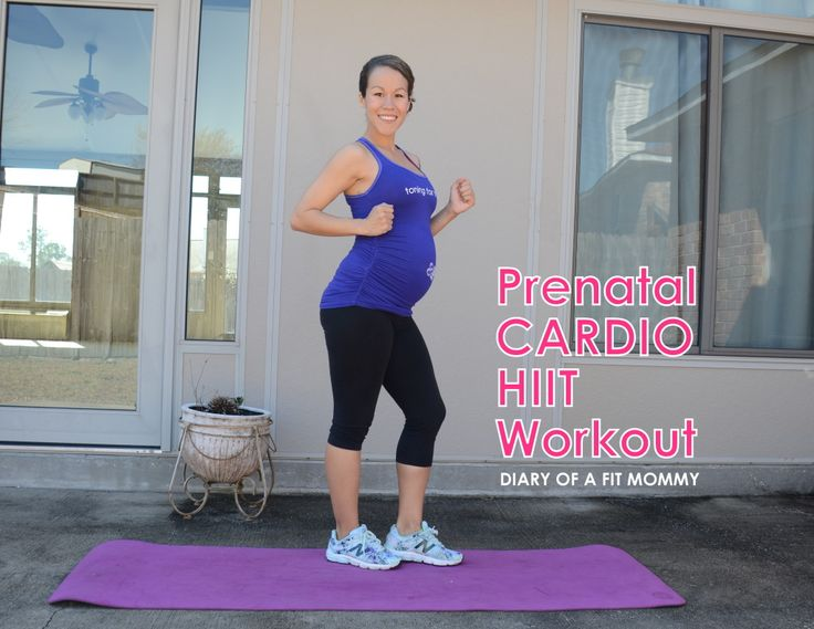 Diary of a Fit Mommy | Prenatal Cardio HIIT Workout