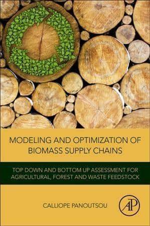 Modeling and Optimization of Biomass Supply Chains: Top-down and Bottom-up Assessment for Agricultural,