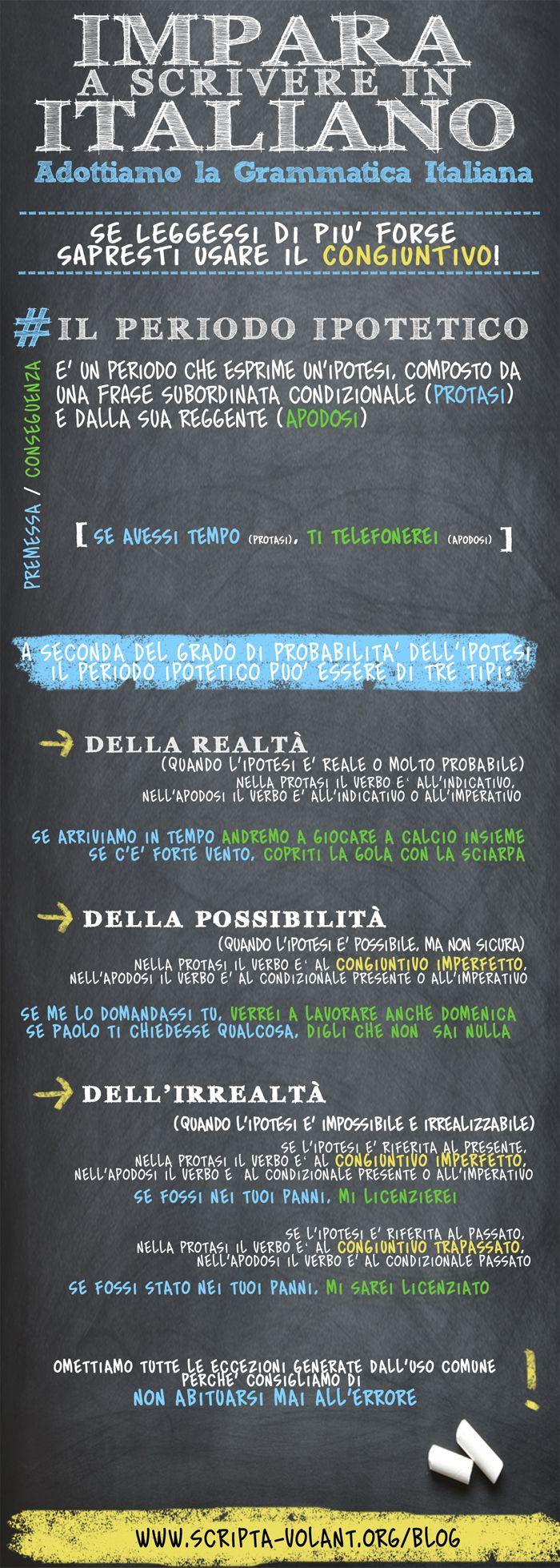 Quarta puntata della serie [Impara a scrivere in italiano: adottiamo la grammatica italiana]: Il periodo ipotetico - congiuntivo e condizionale Condividiamola per un web (e non solo) che tuteli il congiuntivo! #grammatica #infografiche #periodo ipotetico #congiuntivo #condizionale