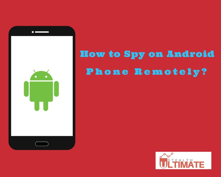 What is the Better Way to Spy on Android Phone Cases