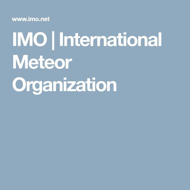 IMO   International Meteor Organization