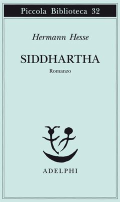 Siddhartha   Hermann Hesse - Adelphi Edizioni