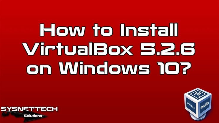 █ How to Install VirtualBox 5.2.6? | SYSNETTECH Solutions  █ Watch the Video ► https://www.youtube.com/watch?v=8ZWUxYCva9Q  #Windows #Windows10 #VirtualBox #Oracle #VM #VirtualMachine #Virtualization #Tech #Technology #Howto #System #IT #Network
