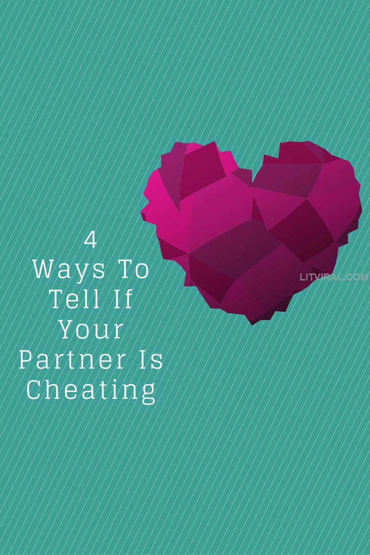 4 Ways To Tell If Your Partner Is Cheating | LitViral.com