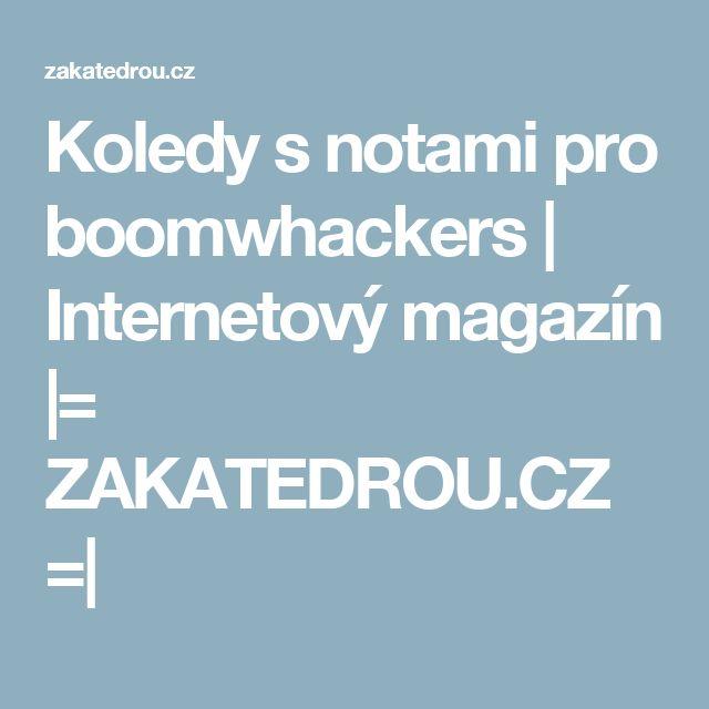 Koledy s notami pro boomwhackers   Internetový magazín  = ZAKATEDROU.CZ = 
