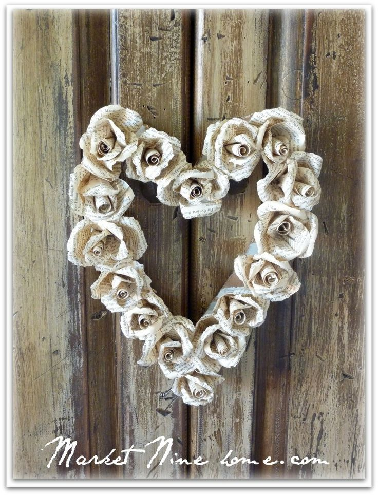 Lots of creative wreath ideas--paper roses heart shaped wreath- would like to do this with burlap flowers.