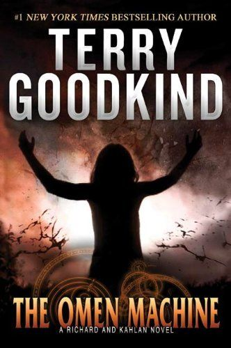 The Omen Machine by Terry Goodkind!