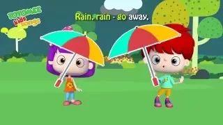 Rain Rain Go Away from TOTOMEE Baby Toonz TV. #nursery rhymes for children #children songs #simplerhymes #nurseryrhymes #kidslearningvideos #preschoolrhymes #kidssongs #totomee