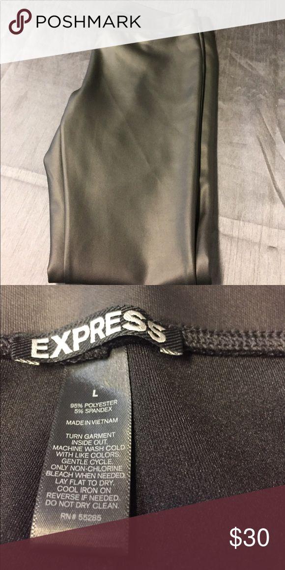 Express Faux Leather Pants Sexy black Faux Leather Pants Express Pants