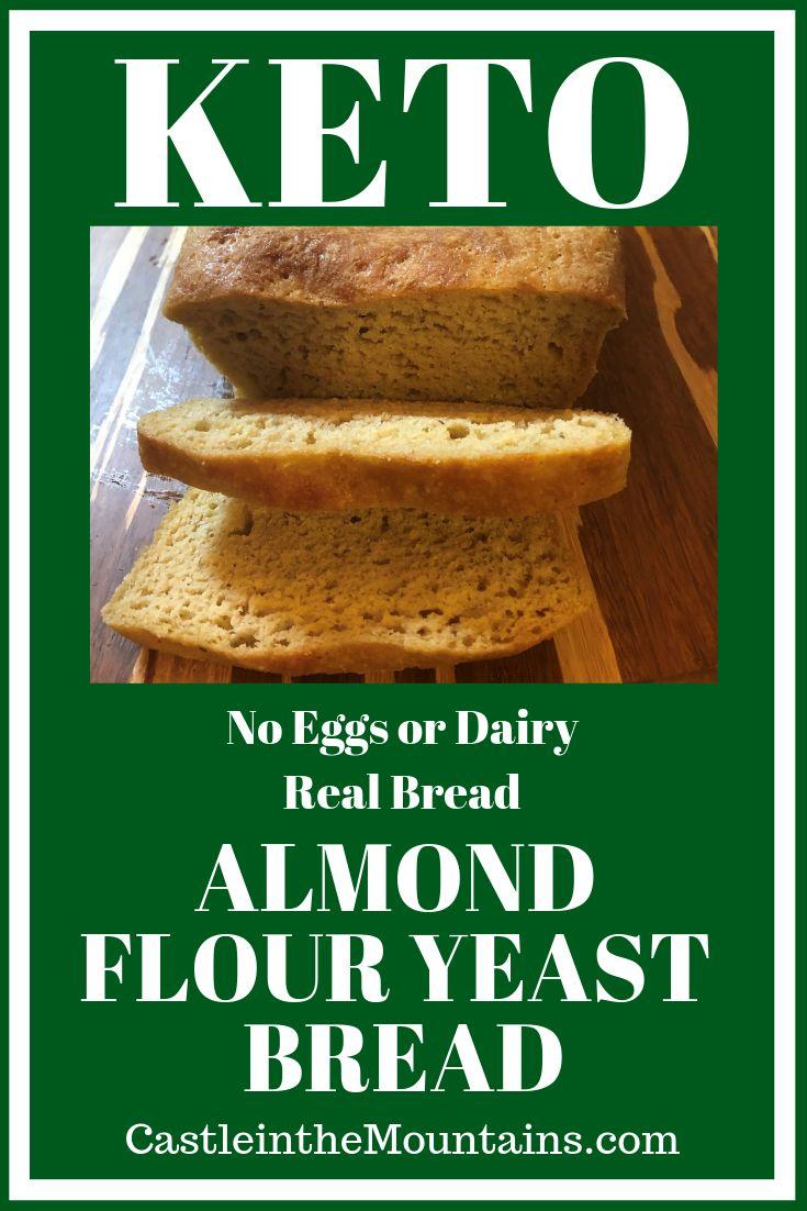 Keto Almond Yeast Bread | Recipe | No yeast bread, Low ...