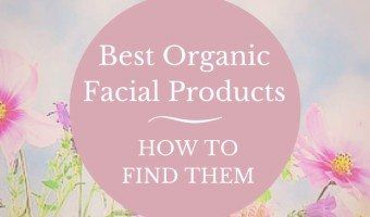 When we are looking for the best organic facial products we are sure to find a wide variety of brands and products available. #organic #skincare #skin #beauty #beautytips #diy #haircare #essentialoils #makeup #antiaging #beautyblogger #healthy #lifestyle