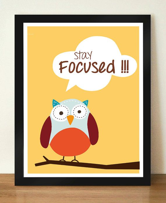 Hey, I found this really awesome Etsy listing at https://www.etsy.com/listing/180356448/stay-focused-modern-nursery-art-print
