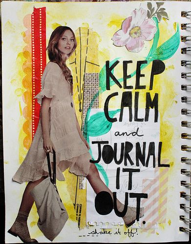 keep calm and journal it out