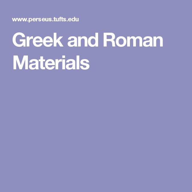 Greek and Roman Materials
