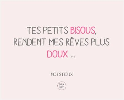 Mots doux by Doux Good : tes petits bisous, rendent mes rêves plus doux.... #cosmétiques #bio #naturel #motsdoux #douxgood