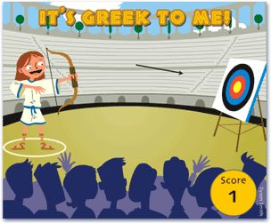 "Represent your country in the Olympics! You not only have to be strong, but you have to be smart to win. Play ""It's Greek to Me"" and learn about Greek influences on the English language."