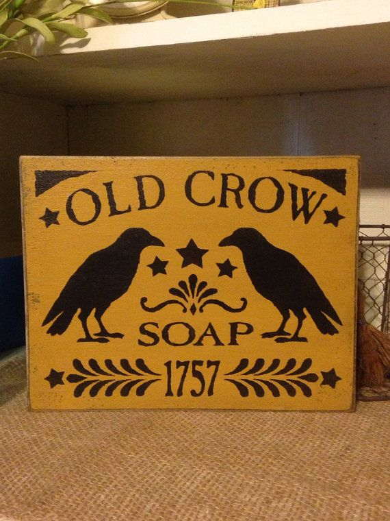 Old Crow Soap 1757 Primitive Crow Sign by DaisyPatchPrimitives