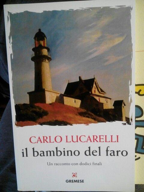 Il bambino del faro di Carlo Lucarelli.