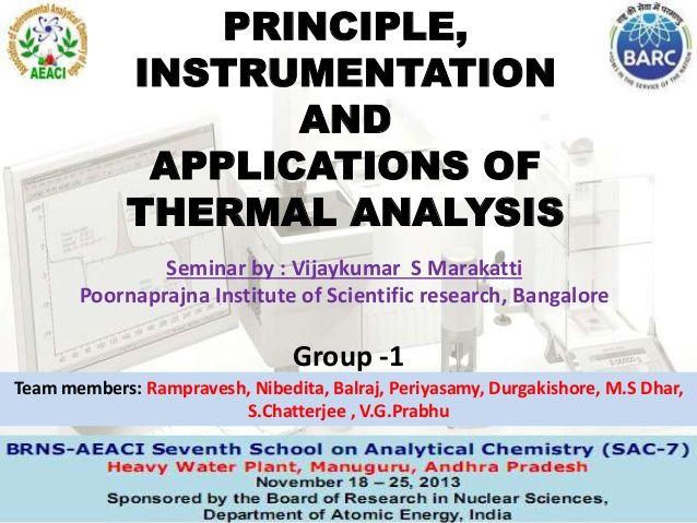 Thermal analysis-TG-DTA by VIJAYKUMAR Marakatti via slideshare