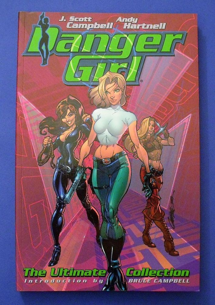 Danger Girl The Ultimate Collection A Complete Graphic Novel Collected Tales Cliffhanger DC Comics 2002 First Printing The paper back graphic novel