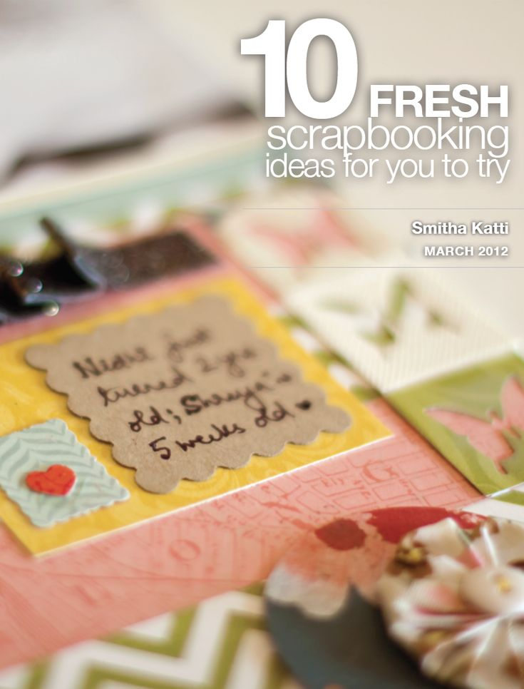 {10 fresh scrapbooking ideas for you to try