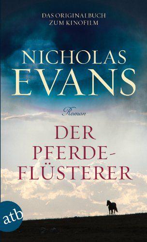 Der Pferdeflüsterer: Roman von Nicholas Evans http://www.amazon.de/dp/3746627680/ref=cm_sw_r_pi_dp_ZT6Qwb1JWHN49