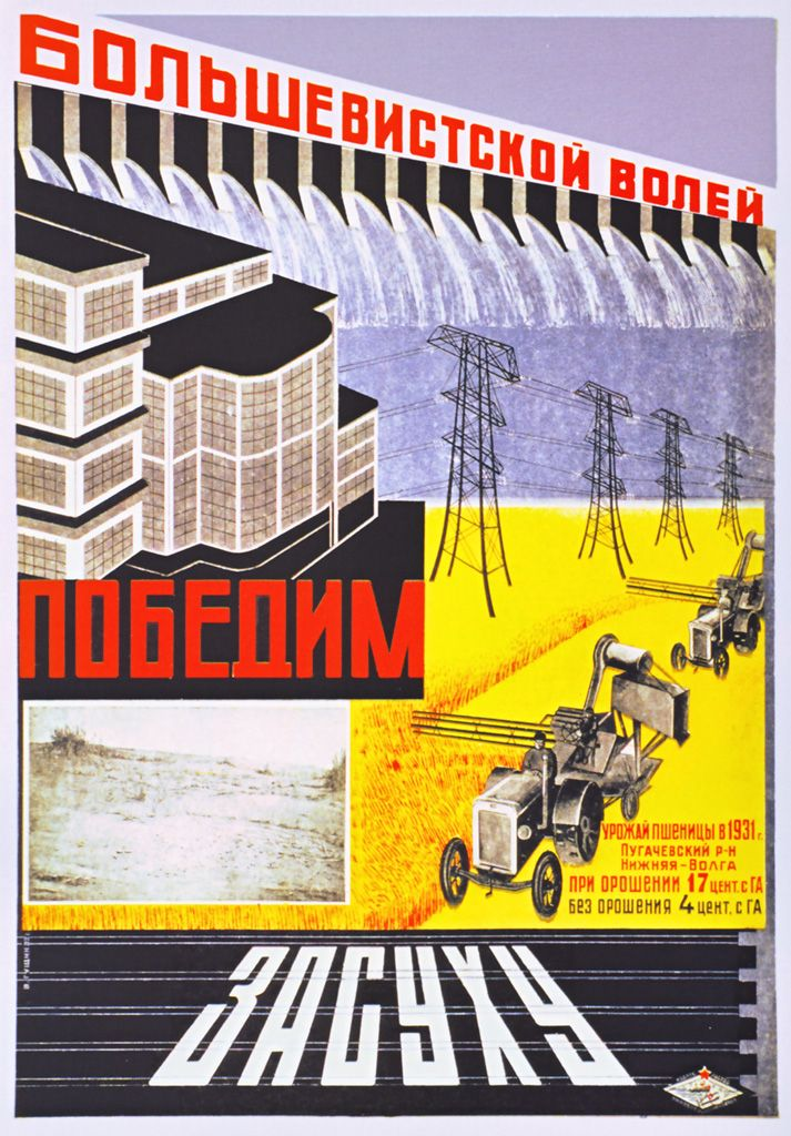 « Let us win the drought by the bolshevik will. » (1933)