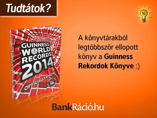 A könyvtárakból legtöbbször ellopott könyv a Guinness Rekordok Könyve.