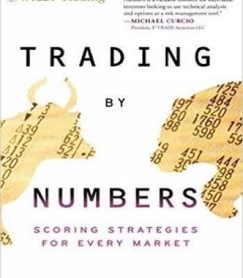 Trading By Numbers: Scoring Strategies For Every Market PDF