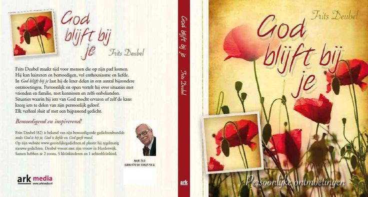 God blijft bij je. Frits Deubel. http://www.gedichtensite.nl/gedichtenbundels