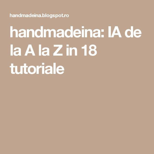 handmadeina: IA de la A la Z in 18 tutoriale