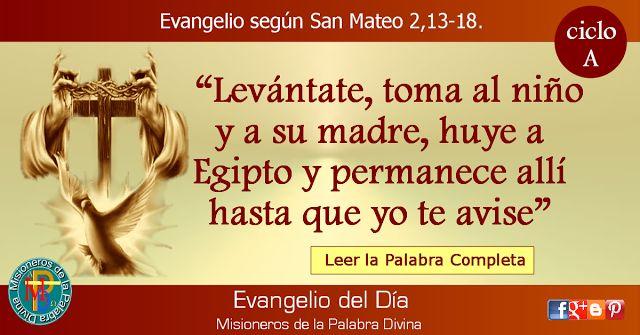 MISIONEROS DE LA PALABRA DIVINA: EVANGELIO - SAN MATEO 2,13-18