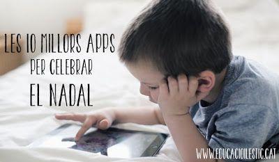 Les 10 millors apps per celebrar el Nadal  http://www.educacioilestic.cat/2013/11/les-10-millors-apps-per-celebrar-el.html