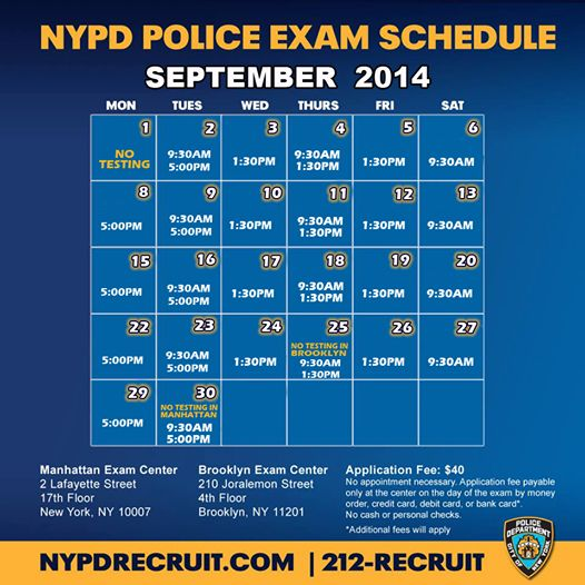 Here is the NYPD test schedule for the month of September. Don't forget to check out our New York City Police Department Job on our website here: http://www.911hotjobs.com/info/law-enforcement-job/police-officer/2039-police-officer-nypd-new-york/