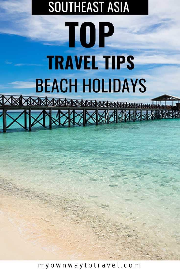 8 Top Essential Tips On Southeast Asia Beach Holidays