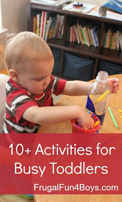10+  Activities for Busy Toddlers from Frugal Fun 4 Boys