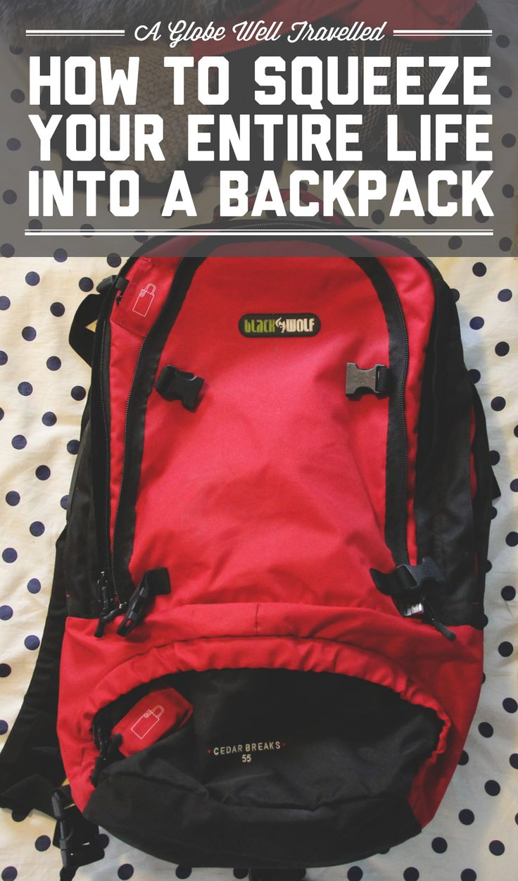 Tips for packing everything you own into a backpack for a move abroad! / A Globe Well Travelled