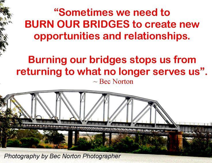 Positive Thinking Burning Bridges