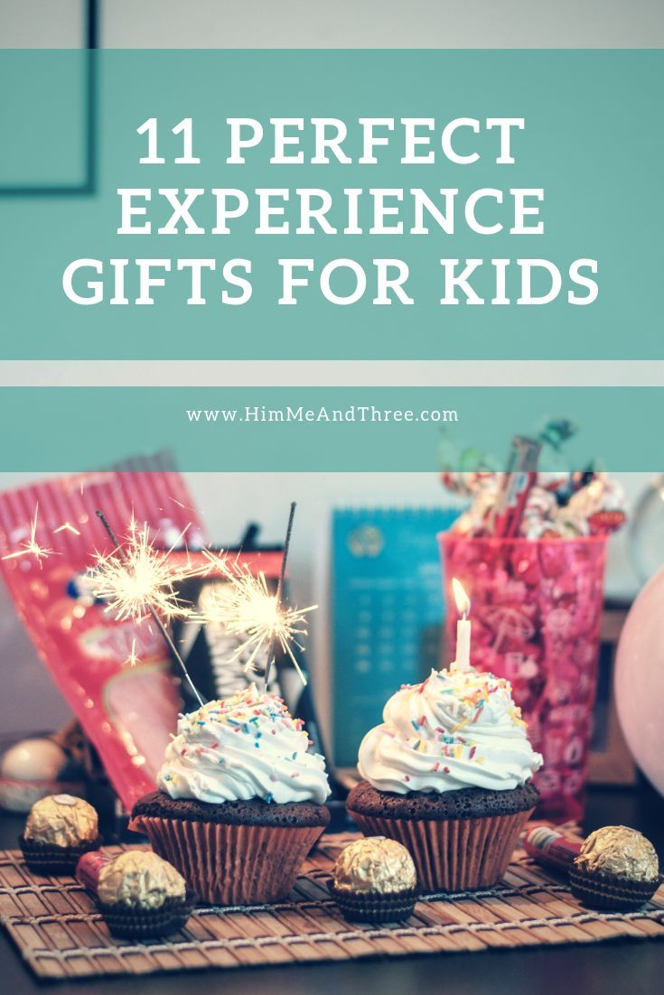 Give The Gift Of Experiences Instead Toys These Make Great Birthday Ideas For