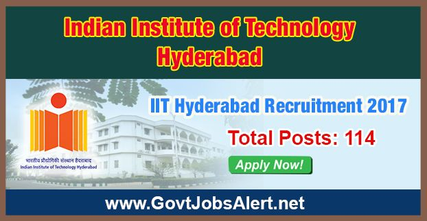 IIT Hyderabad Recruitment 2017 - Hiring 114 Post Network/ Systems Administrator, Deputy Registrar and other Posts, Apply Now !!!  The Indian Institute of Technology Hyderabad – IIT Hyderabad Recruitment 2017 has released an official employment notification inviting interested and eligible candidates to apply for the positions of Network/ Systems Administrator, Deputy Registrar, Executive Engineer, Network/Systems Administrator, Sports Officer, Security Officer, Technical