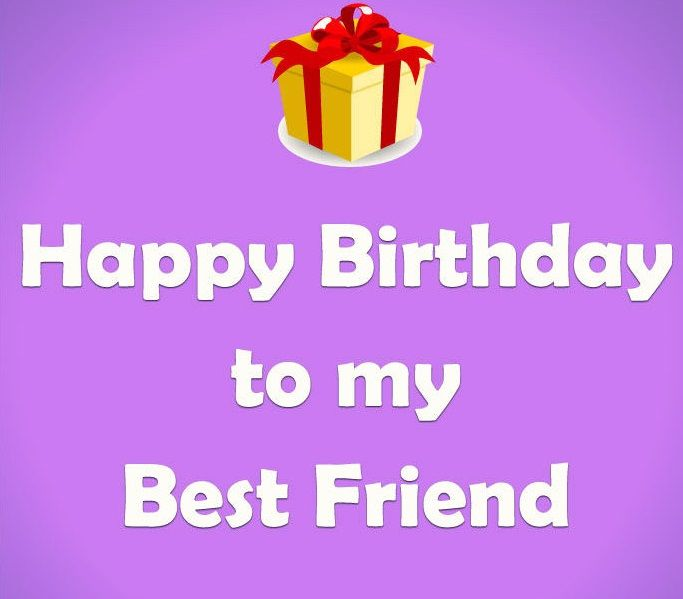 Happy Birthday Best Friend Quotes and Images