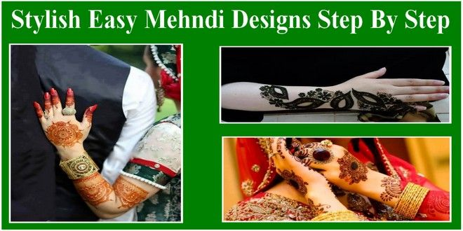Stylish Easy Mehndi Designs Step By Step