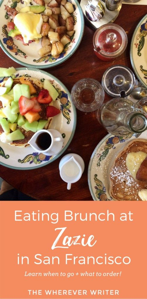Looking for the best brunch in San Francisco? Zazie is a popular SF restaurant that usually has a HUGE line. Even Adele eats there! Click to find out the best time to visit to avoid the line--and what to order!