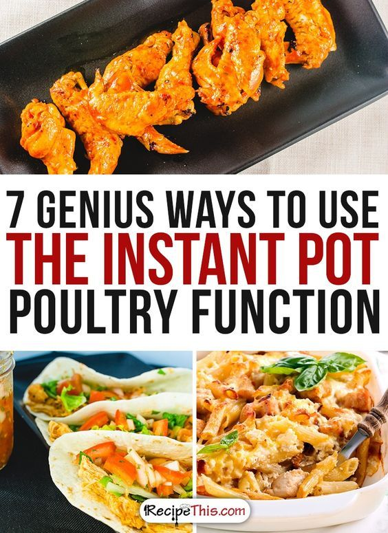 Instant Pot Recipes | My 7 favourite ways to use the Instant Pot poultry function that I just can't stop cooking from RecipeThis.com