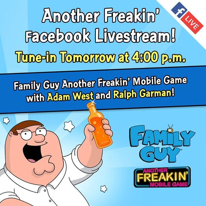 Join Adam West and Ralph Garman tomorrow for a Facebook LIVE event celebrating the launch of Family Guy: Another Freakin' Mobile Game! Join us for a fun time at 4 p.m. PST. Download now: http://jamcity.me/FGAFMG